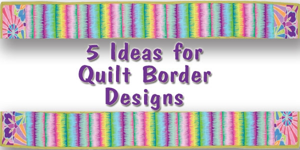 Stylish 5 ideas for quilt border designs quilt books beyond 10   Easy Quilt Border Patterns Inspirations