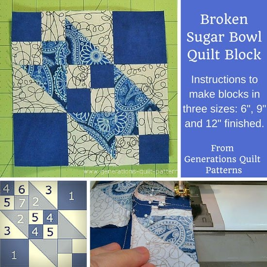 Stylish broken sugar bowl quilt block 6 9 and 12 finished 10   Generations Quilt Patterns Gallery