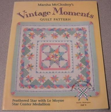 Stylish Vintage Moments Quilt Pattern Gallery