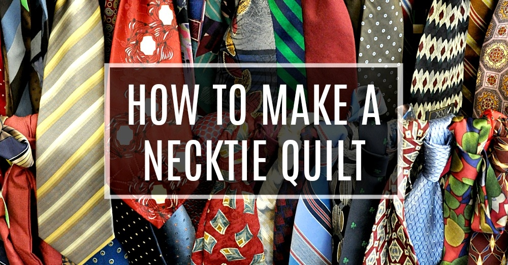 Cool how to make a necktie quilt crafty house 11 Elegant Necktie Quilt Ideas Inspirations