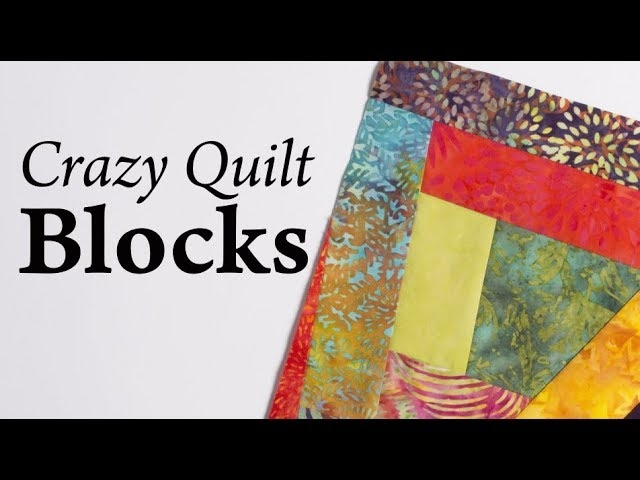 Cozy crazy quilt blocks youtube Crazy Quilt Patterns Ideas Inspirations