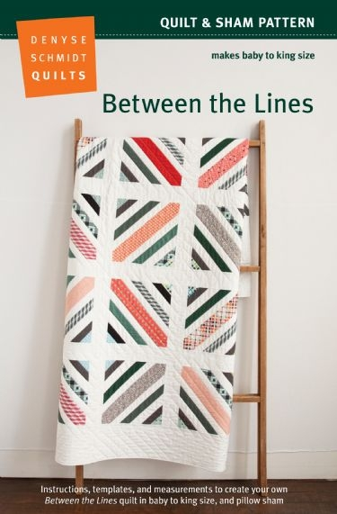 New between the lines 11 New Denyse Schmidt Quilt Patterns Inspirations