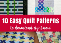 10 easy quilt patterns the crafty mummy Cool Easy Quilting Patterns For Beginners