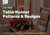 100 table runner patterns and designs for your table so Cool Simple Quilted Table Runner Patterns