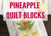 8 free pineapple quilt block tutorials patchwork posse Unique Pineapple Quilt Block Pattern
