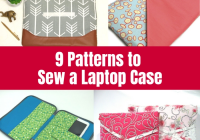 9 patterns to sew a laptop case the crafty mummy Interesting Quilted Laptop Case Pattern