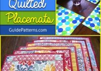 Beautiful 30 free patterns for quilted placemats guide patterns 10 Cool Easy Quilted Placemats To Sew