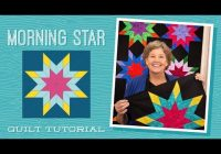Beautiful make a morning star quilt with jenny doan of missouri star video tutorial 10   Missouri Quilt Block Patterns Gallery