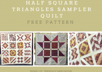 Cool 16 half square triangles hst sampler quilt free pattern Interesting Half Square Triangle Quilt Block Patterns Gallery