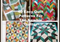 Elegant 40 easy quilt patterns for the newbie quilter 11 Unique Homemade Quilts Patterns Gallery