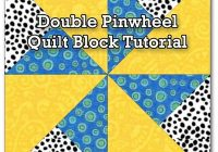Elegant double pinwheel quilt block 3 4 5 6 and 8 block sizes 9 Unique Pinwheel Quilt Block Pattern Gallery