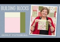 Elegant make a building blocks quilt with jenny doan of missouri 10 Unique Building Block Quilt Pattern Inspirations