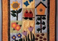 garden of delights quilted wall hanging pattern home decor Quilt Wall Hangings Patterns Inspirations