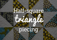half square triangles be your own quilt designer nqc Modern Quilting Triangles Tips