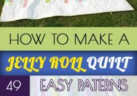 how to make a jelly roll quilt 49 easy patterns guide Cozy Quilt Patterns For Jelly Rolls