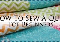 how to make a quilt for beginners its easy Elegant Sewing Quilts For Dummies