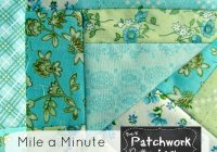 how to sew a mile a minute patchwork posse Interesting Mile A Minute Quilt Pattern