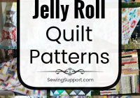 Interesting 100 free jelly roll quilt patterns tutorials in 2020 10 Cool Jelly Roll Strip Quilt Pattern