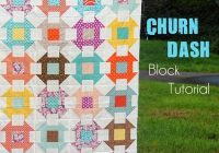Interesting churn dash block cluck cluck sew 10 Cozy Churn Dash Quilt Block Pattern Inspirations