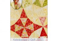 kaleidoscope 2 quilt in a day pattern eleanor burns Interesting Eleanor Burns Quilt In A Day Patterns Inspirations