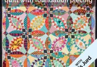 make a foundation pieced pickle dish quilt with chris jurd Cozy Pickle Dish Quilt Pattern