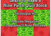 making nine patch quilt blocks is as easy using just two Stylish Nine Patch Quilt Block Pattern Inspirations