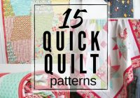Modern 15 quick quilt patterns easy to make the sewing loft 9 Cozy Quick Easy Quilt Patterns