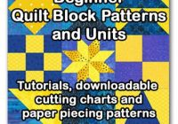 Modern beginner quilt block patternslessons you can piece for 10 Elegant Simple Quilt Square Patterns
