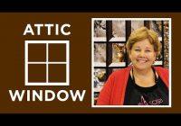 Modern make an attic windows quilt with jenny doan of missouri star 11 Stylish Attic Window Quilt Patterns