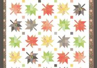 Modern maple charm quilt pattern autumn maple leaves quilt pattern fall leaves throw quilt pattern coriander quilts cq132 corey yoder 11 Interesting Maple Leaf Quilt Patterns Inspirations