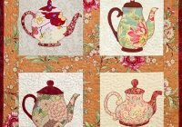 Modern teapot quilt try make for mom applique quilting quilts 10 Beautiful Teapot And Teacup Patterns For Quilt Blocks