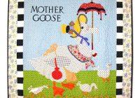 mother goose quilt Unique Mother Goose Quilt Pattern Inspirations