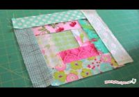 New log cabin quilt block tutorial 11 Elegant Log Cabin Quilt Pattern Instructions Gallery