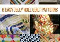 on a roll 8 easy jelly roll quilt patterns Interesting Quilt Patterns Using Jelly Rolls Gallery