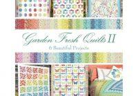 Stylish garden fresh quilts ii in the beginning fabrics 9 Beautiful Fresh Quilting Fabric Near Me Inspirations