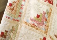 Stylish log cabin in butterscotch and rose fig tree needs 1 9 Elegant Honey Bun Quilt Patterns Inspirations