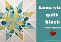 Stylish lone star quilt block video tutorial sewn up 9 Cool Boston Lonestar Quilt Pattern Gallery