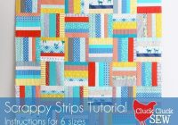 Stylish scrappy strips quilt tutorial cluck cluck sew Beautiful Strip Quilt Patterns For Beginners Inspirations
