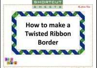 Stylish twisted ribbon border 11 Beautiful Twisted Ribbon Quilt Pattern Gallery