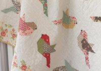 sweet birds to brighten anyones day quilting cub Modern Birds Of A Feather Quilt Pattern Inspirations