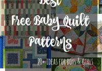 the best free ba quilt patterns so sew easy Stylish Cot Quilt Patchwork Patterns Inspirations