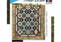 tongan escape bom quilt pattern cozy quilt designs 10 Unique Cozy Quilt Designs Patterns Gallery