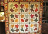 Unique maple leaves and a quilt built on a legend 24 blocks 11 Interesting Maple Leaf Quilt Patterns Inspirations