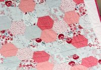 Unique simple hexagon quilt gluesticks pink quilts hexagon 11 Unique Half Hexagon Quilt Pattern Gallery