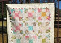 variation on a disappearing 9 patch block and quilt tutorial Nine Patch Quilt Pattern Variations